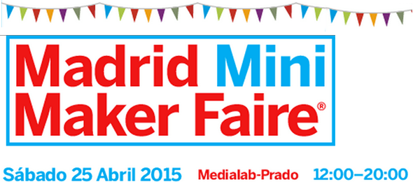 Madrid Mini Maker Faire